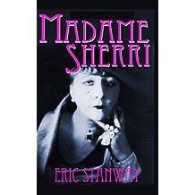 Madame Sherri