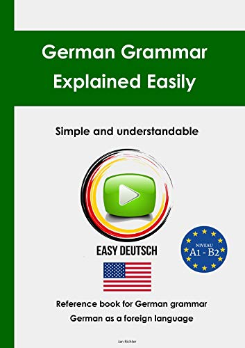 EasyDeutsch - German Grammar Explained Easily: Reference Book for German  Grammar