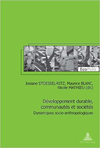 Book Developpement Durable, Communautes Et Societes: Dynamiques Socio-Anthropologiques (Ecopolis)