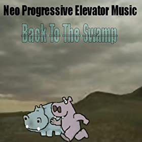 Neo Progressive Elevator Music - Some Lucrative Ego Perversions