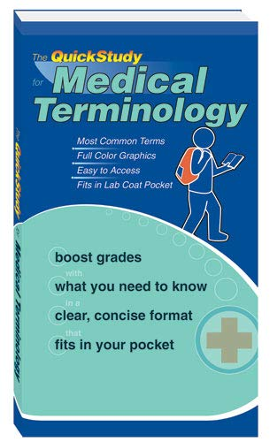 The Quick Study for Medical Terminolgy (Quickstudy Books) (Medical Terms Prefixes Suffixes And Root Words)