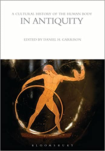 Book A Cultural History of the Human Body in Antiquity (The Cultural Histories Series)