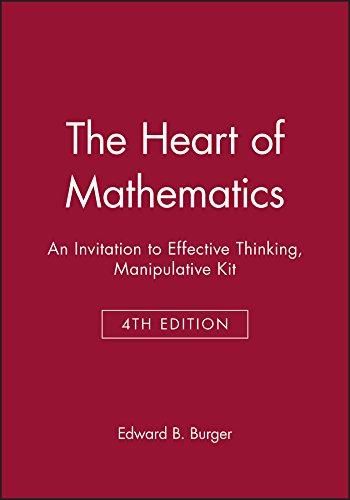 The Heart of Mathematics: An Invitation to Effective Thinking Third Edition Manipulative Kit