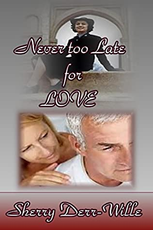 book cover of Never Too Late For Love