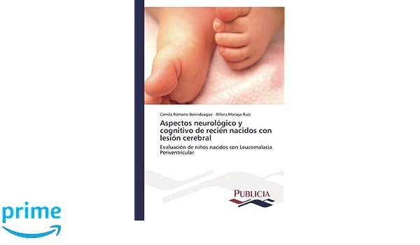 Aspectos neurológico y cognitivo de recién nacidos con lesión ...