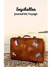 Seychelles Journal De Voyage : Préparez au mieux votre voyage et gardez les meilleurs souvenirs pour toujours ! Carnet de voyage pour Seychelles - Essentiels de voyage - Livre de voyage - Planificateur de voyage