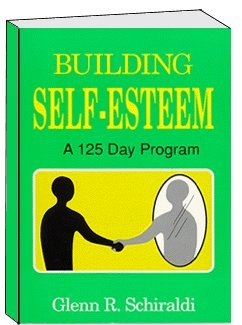Building Self Esteem: A 125 Day Program