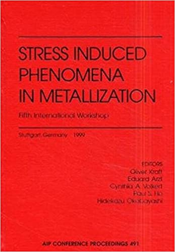 Stress induced Phenomena in Metallization: Fifth International