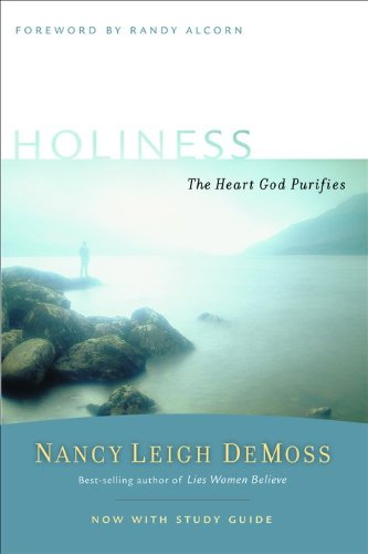 Holiness: The Heart God Purifies (Revive Our Hearts - Mall Pa Lancaster
