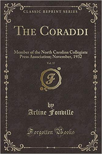Buy The Coraddi, Vol  37: Member of the North Carolina Collegiate