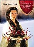 Sissi: la regina delle Dolomiti