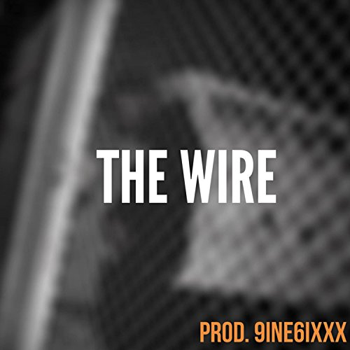The Wire [Explicit] -