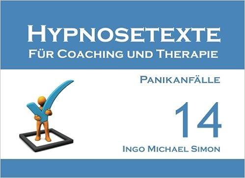 Amazon.com: Hypnosetexte für Coaching und Therapie. Band 14 ...