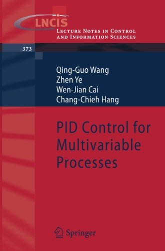 PID Control for Multivariable Processes (Lecture Notes in Control and Information Sciences)