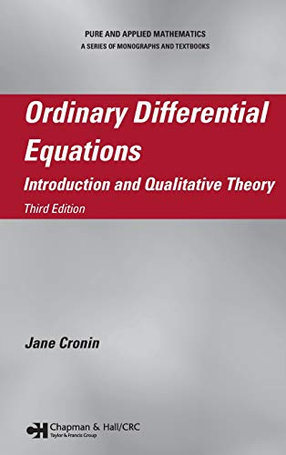 Ordinary Differential Equations: Introduction and Qualitative Theory, Third Edition (Chapman & Hall/CRC Pure and App