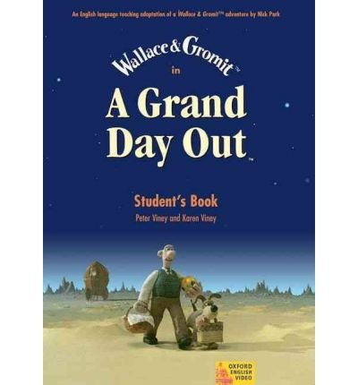 [(A Grand Day Out: Student's Book )] [Author: Nick Park] [Mar-2004]