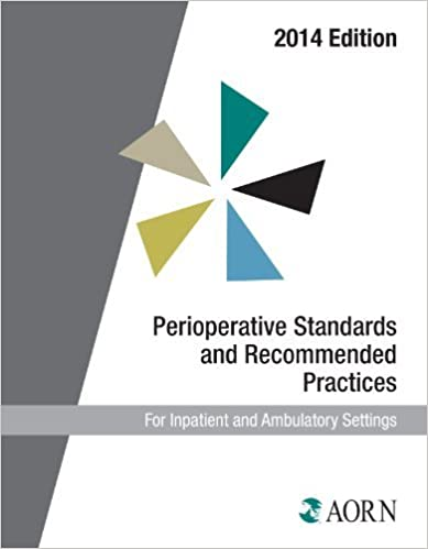 Book By Aorn Perioperative Standards and Recommended Practices (2014 Edition) (Aorn Perioperative Standards and R (2014)