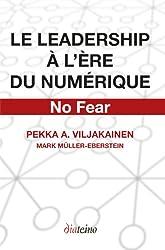 Le Leadership à l'ère du numérique (French Edition)