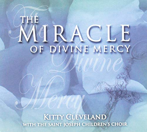 - The Miracle Of Divine Mercy