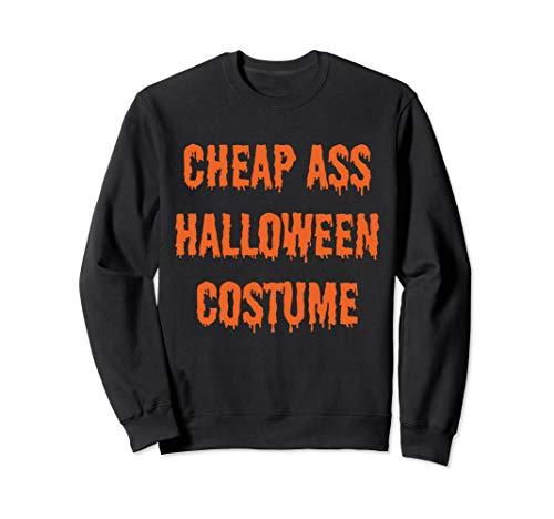 Halloween Funny Quick Easy Cheap Costume Sweatshirt