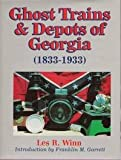 Search : Ghost Trains and Depots of Georgia