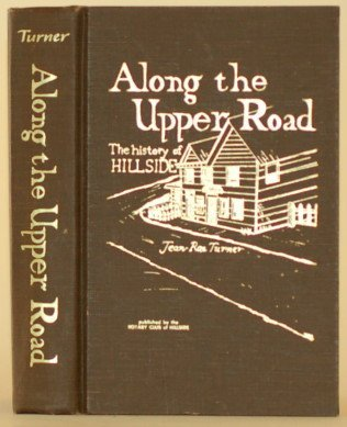 Along the Upper Road: The History of Hillside