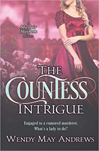 Amazon Fr The Countess Intrigue A Sweet Regency Romance