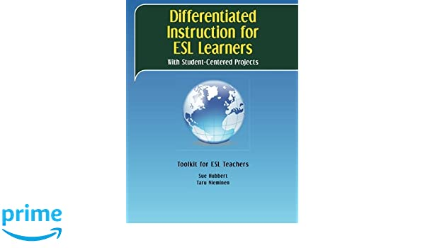 Differentiated Instruction For Esl Learners With Student Centered
