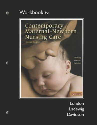Workbook for Contemporary Maternal-Newborn Nursing