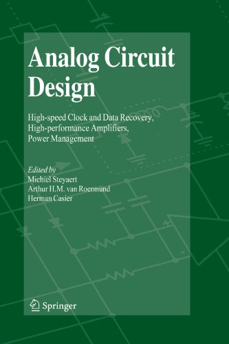 Analog Circuit Design: High-speed Clock and Data Recovery, High-performance Amplifiers, Power Management (Recovery Clock Data)