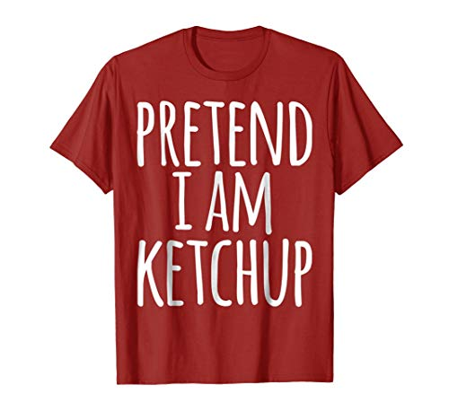 Funny Lazy Halloween T-Shirt PRETEND I AM KETCHUP -