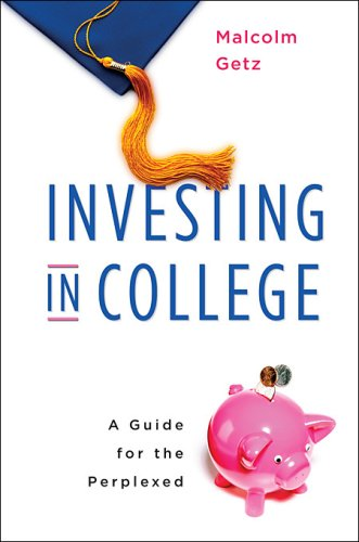 Investing in College: A Guide for the Perplexed