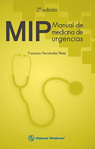 Descargar Libro Mip. Manual De Medicina De Urgencias Francisco Hernández Pérez