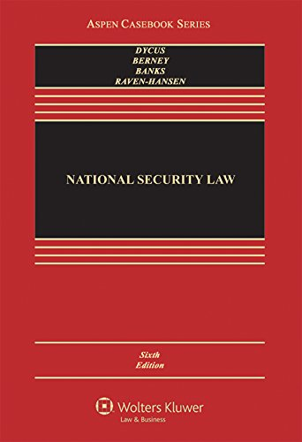 National Security Law (Aspen Casebook)