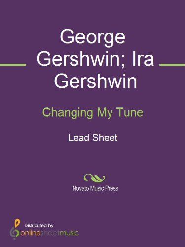 Changing My Tune - Gershwin Tune