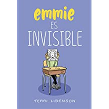 Emmie es invisible (Spanish Edition)