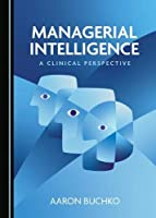 Managerial Intelligence Front Cover