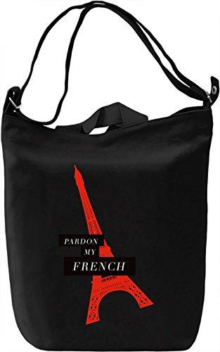 Pardon my french Borsa Giornaliera Canvas Canvas Day Bag| 100% Premium Cotton Canvas| DTG Printing|