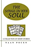 The Songs in Her Soul, Naan Pocen, 0595275710