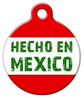 Made in Mexico (Hecho en Mexico) Pet ID Tag for Dogs and Cats - Dog Tag Art - LARGE SIZE