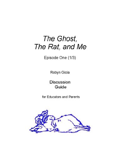 The Ghost, The Rat, and Me (Episode One) Discussion Guide
