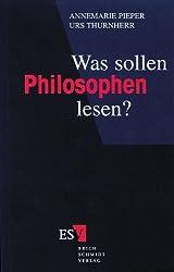 Was sollen Philosophen lesen?