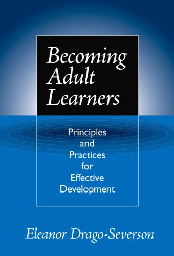 Becoming Adult Learners: Principles and Practice for Effective Development