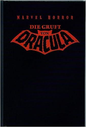 Marv Wolfman, Gene Colan, Tom Palmer - Die Gruft von Dracula - Band 11