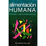 img - for Alimentacion Humana. Errores Y Sus Consecuencias. Precio En Dolares book / textbook / text book