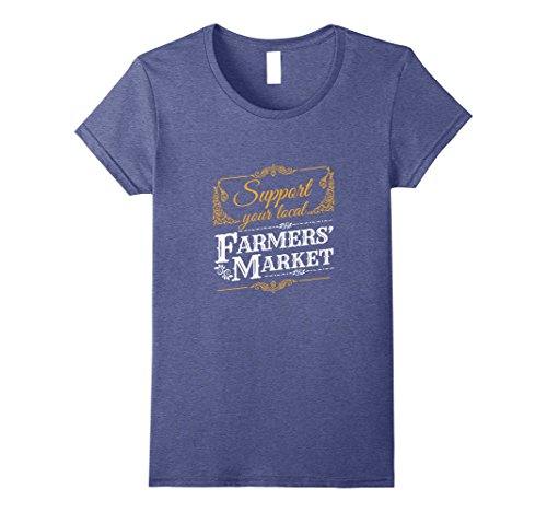 Womens Support Your Local Farmers Market T-Shirt Medium Heather Blue - Farmer Fitted T-shirt