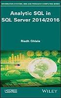 Analytic SQL in SQL Server 2014/2016 Front Cover