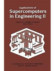 Applications of Supercomputers in Engineering II