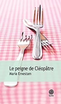 Le Peigne de Cléopâtre par Ernestam