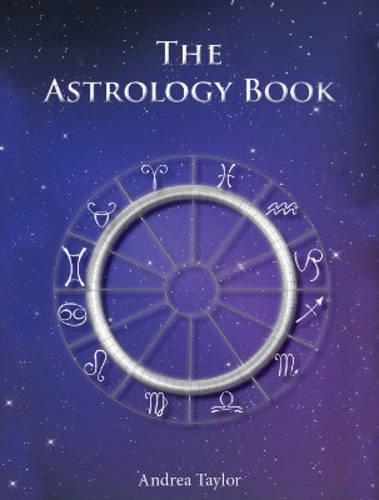 The Astrology Book: Amazon.es: Taylor, Andrea: Libros en idiomas ...